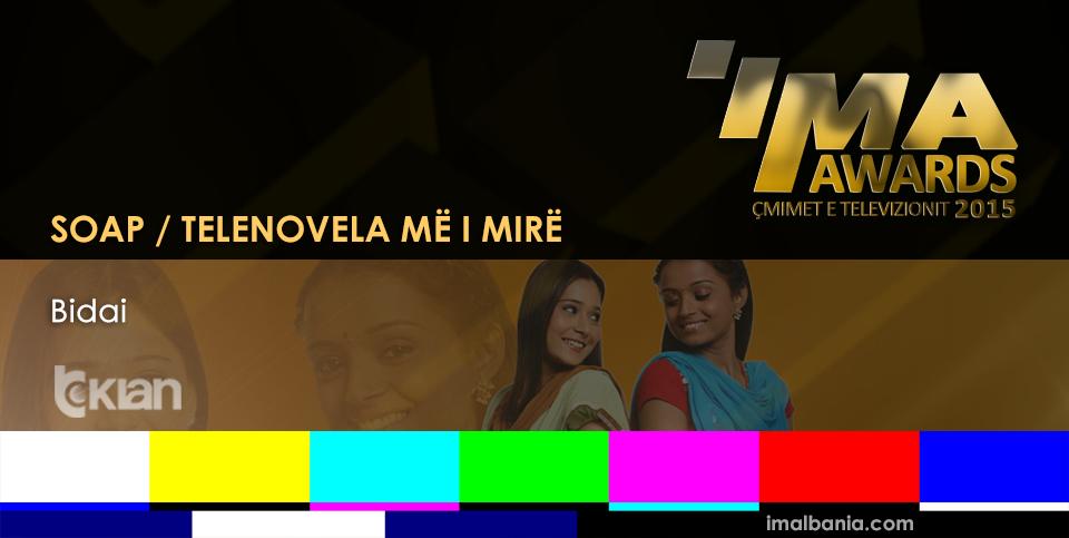IMA - Seriali më i Mirë Soap / Telenovela